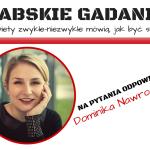 Babskie Gadanie #31: Dominika Nawrocka