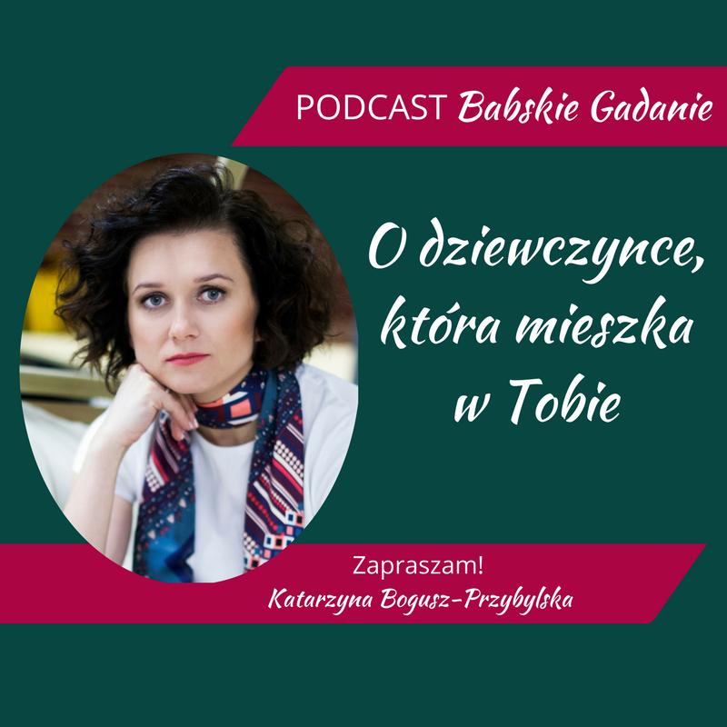 Po co miakceptacjasiebie- (5) Podcast Babskie Gadanie