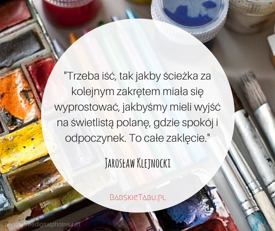 Cytat tygodnia #61 – Jarosław Klejnocki